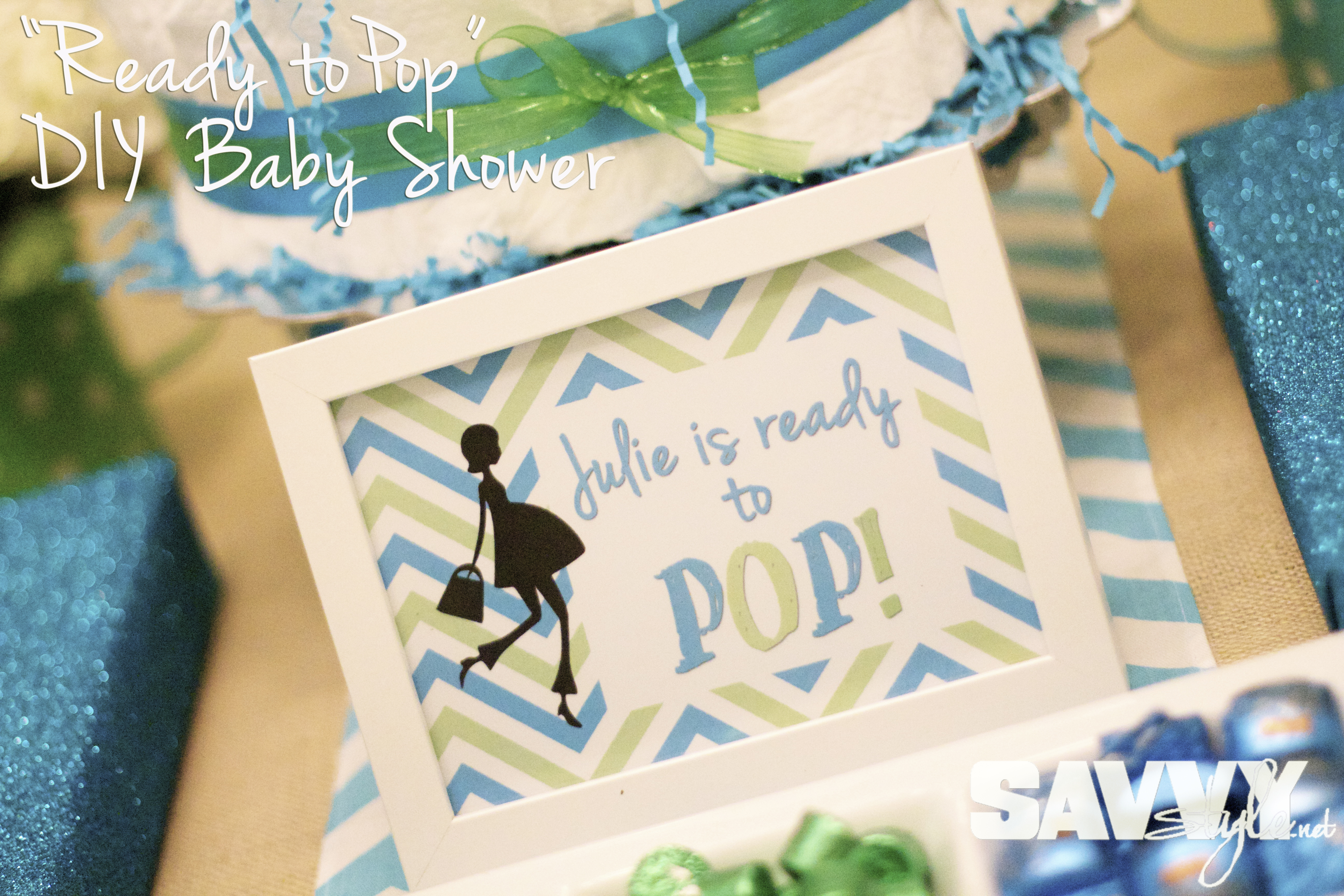 Ready To Pop Baby Shower Savvy Style